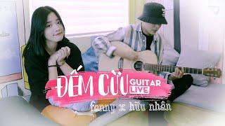 ĐẾM CỪU | HAN SARA ft. Kay Trần  | FANNY x HỮU NHÂN | GUITAR LIVE