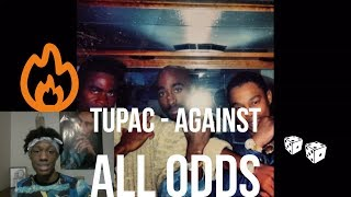 2Pac - Against All Odds Reaction