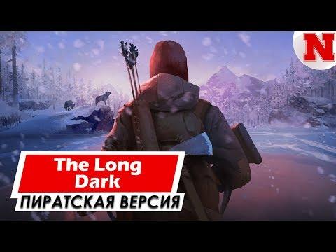The Long Dark (САМАЯ НОВАЯ ВЕРСИЯ) | Где Скачать Игру?
