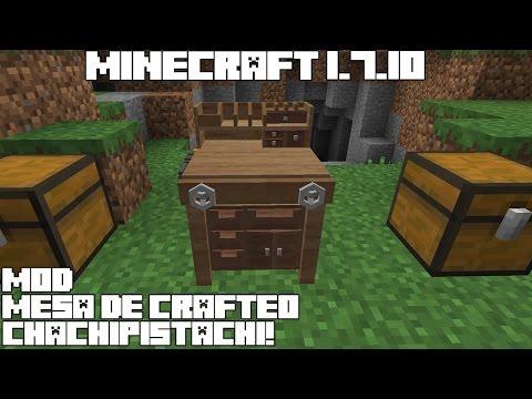 Minecraft 1.7.10 MOD MESA DE CRAFTEO CHACHIPISTACHI! Werkbench Mod Review Español!