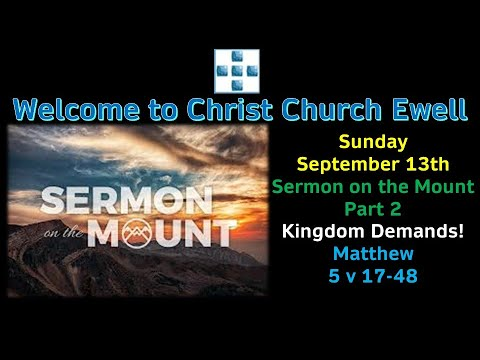"CCE SUNDAY SERVICE 13TH SEPTEMBER 2020 - 'Sermon On Mount Part 2' - ""Kingdom Demands"""