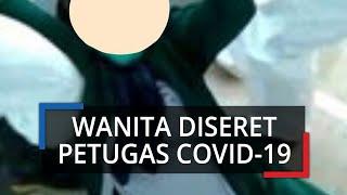 Viral Video Wanita Keluarga Pasien RS Siloam Makassar Diseret Tim Satgas Covid-19