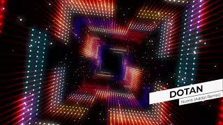 Dotan - Numb (Addal Remix)