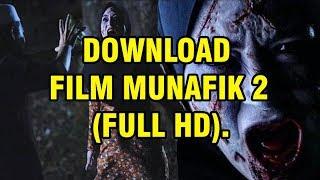 download film munafik 2 ( Mudah & Praktis )