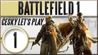 Battlefield 1   #1   Skrze Bláto a Krev   Český Let's Play [1080p] [CZ]