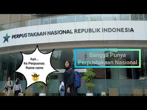 Kunjungan Perdana Ke Perpustakaan Nasional