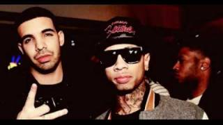 Tyga ft Drake - Still Got It (NO DJ) 2011