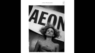 Cold War Kids - Aeon (Antony & The Johnsons Cover)