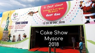 Cake Show and Exhibition at Mysore JK Grounds 2018