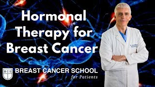 Hormonal Therapy for Breast Cancer: We Teach You