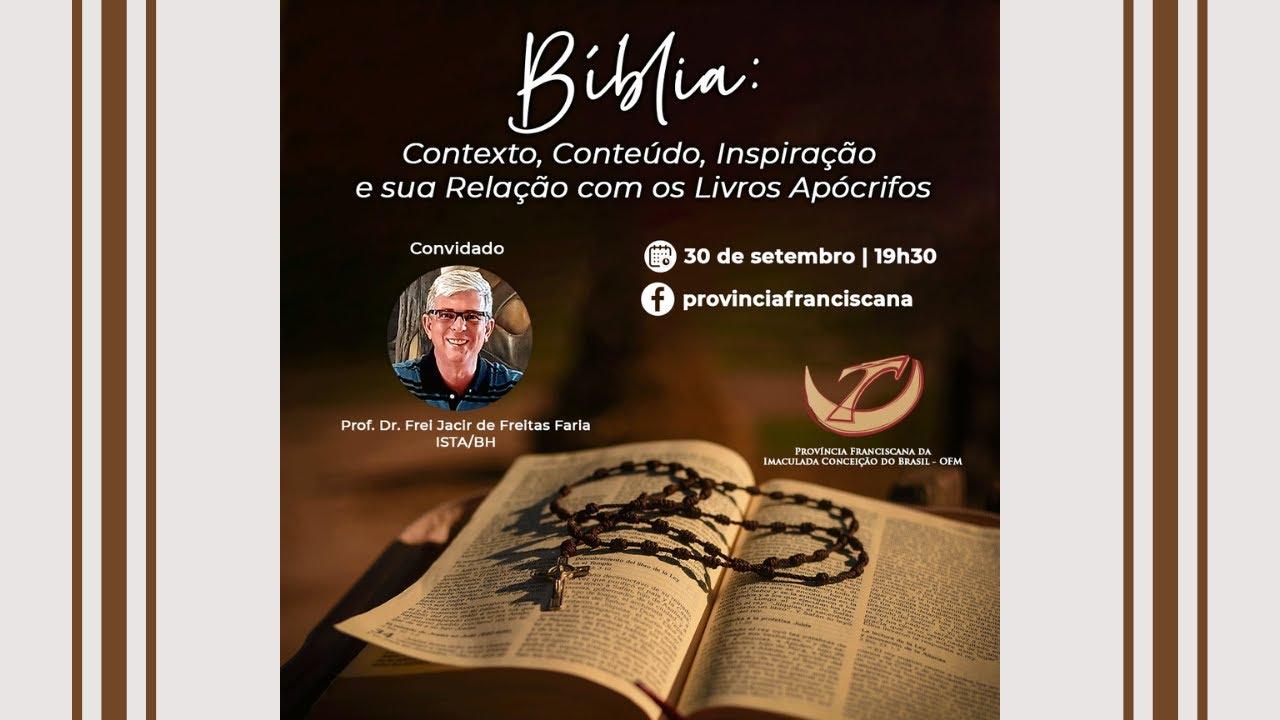 Live | Bíblia: contexto, conteúdo, inspiração