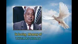 IN LOVING MEMORY OF THOMAS NINAN