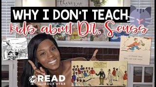 Why I Dont Teach Kids About Dr. Seuss