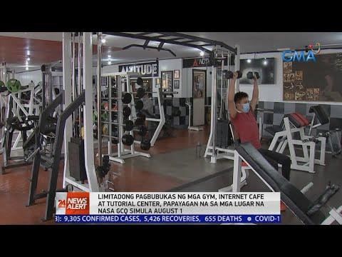 [GMA]  24 Oras News Alert: Limitadong pagbubukas ng mga gym, internet cafe at tutorial center, papayagan na