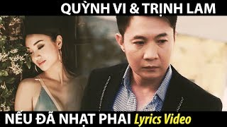 Quỳnh Vi & Trịnh Lam - Nếu Đã Nhạt Phai (Huỳnh Quốc Huy) Lyrics Video
