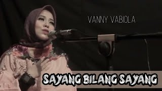 Download lagu Trio Ambisi Sayang Bilang Sayang By Vanny Vabiola Mp3