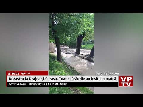 Dezastru la Drajna și Cerașu. Toate pârâurile au ieșit din matcă