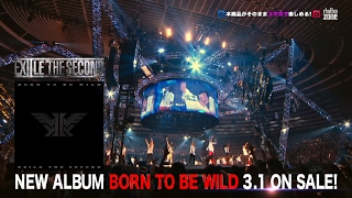 EXILE THE SECOND / 【TEASER】 NEW ALBUM「BORN TO BE WILD」