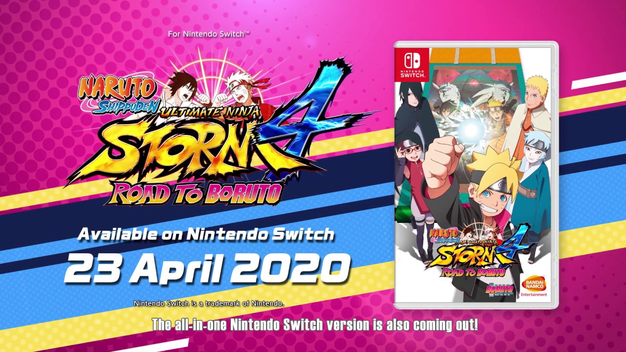 Nintendo Switch Version NARUTO SHIPPUDEN: Ultimate Ninja STORM 4 ROAD TO BORUTO Available on 23rd April 2020 in Southeast Asia