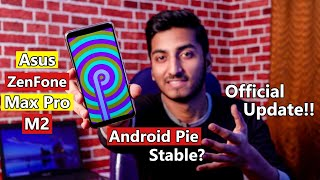 Official Android Pie Update for Asus ZenFone Max Pro M2!!