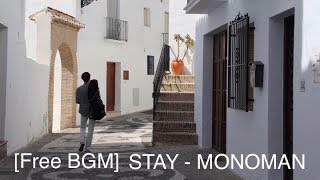 [Free Guitar BGM] peaceful relaxing soothing [STAY - MONOMAN] travel