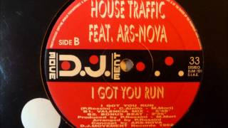 House Traffic - I Got You Run