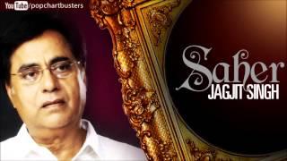Yaad Nahin Kya Kya Dekha Tha - Jagjit Singh Ghazals Saher Album