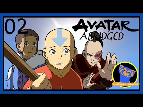 Avatar Abridged: Chapter 2 (ThunderFerretProductions)