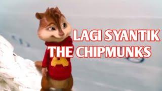 LAGI SYANTIK   VERSI THE CHIPMUNK