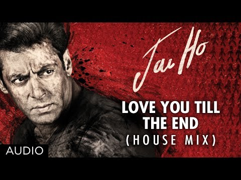 Love You Till The End (House Mix)