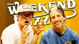 "Aaron ""Jaws"" Homoki & Ben Raybourn: X Games Real Street, the Gay Spear & more! Weekend Buzz ep. 23"