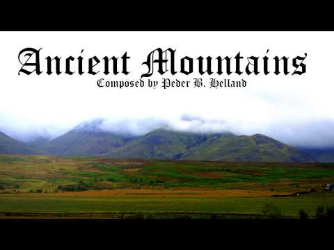 Peder B. Helland  - Ancient Mountains