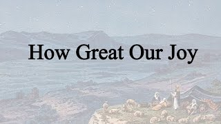 How Great Our Joy (Hymn Charts With Lyrics, Contemporary)