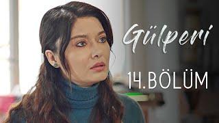 Gülperi | 14.Bölüm