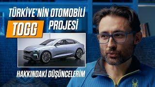 Türkiye'nin otomobili TOGG projesi hakkındaki düşüncelerim