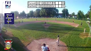 Town and Country 12U State Finals Game #14 Championship Game #1 Plymouth vs Fairfield 7-29-19