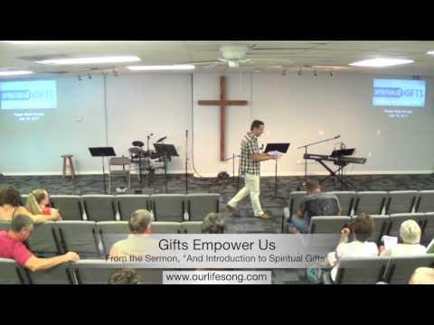 1 - Two Reasons for Spiritual Gifting