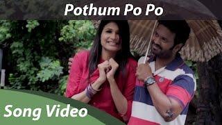 Pothum Po Po Full Song Video HD | Thiranthidu Seese | Dhanshikaa | Orange Music
