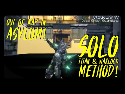 DESTINY Glitches: Out Of Map In ASYLUM - Solo Titan & Warlock Method! Mp3