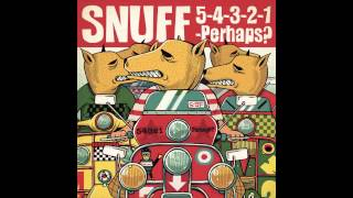 Snuff - Gunkanmaachi.