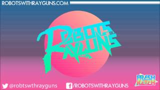 Robots With Rayguns - Down To The Floor (Audio)