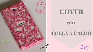 COVER con COLLA A CALDO | HOT GLUE cover | DIY