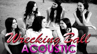 Cimorelli - Wrecking Ball (Acoustic)