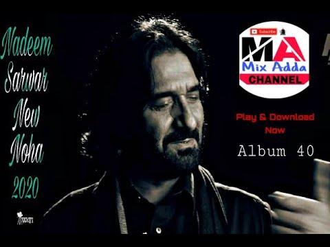 Nadeem Srawar|New Noha|Murshid Ghazi|best noha|new Noha