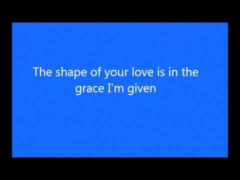 Colton Dixon - The Shape Of Your Love