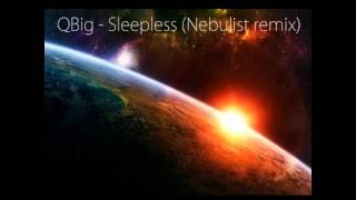 QBig - Sleepless (Nebulist remix)