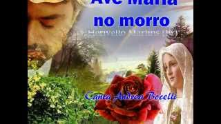Ave Maria No Morro, Andrea Bocelli, by Prince of roses