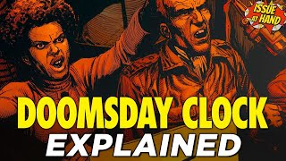 DOOMSDAY CLOCK: The Answer To Watchmen?? — Issue At Hand, Episode 23
