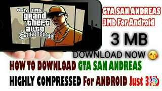 GTA SAN ANDREAS FOR ANDROID MOBILES ONLY 3MB(HIGHLY COMPRESSED)❤❤❤❤❤