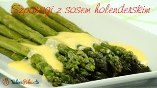 Szparagi z sosem holenderskim - TalerzPokus.tv
